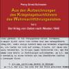 Helios-Verlag, K.-H. Pröhuber, Doku: Scherer (Hrsg.), Schramm: Aus den Aufzeichnungen des Kriegstagebuchführers des Wehrmachtführungsstabes, ISBN 978-3-86933-107-2
