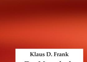 Der Mensch als Grenzfall ? neues Buch diskutiert philosophische Themen wie Schuld und das Böse im Menschen