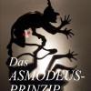 Das Asmodeus-Prinzip ? satirischer Krimi nimmt nicht nur die österreichische Politik gehörig unter die Lupe