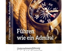 """Der Downloadticker dreht völlig durch: Das E-Book """"Führen wie ein Admiral"""" ist der Hit."""