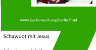 Schawuot mit Jesus ? das Geheimnis von Pfingsten – Seminar