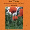 Von der Kostbarkeit des Wortes ? neues Buch zeigt Meditationen und Notizen über das Menschsein