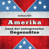 Amerika ? Neuerscheinung widmet sich ideologischen und moralischen Kontroversen in den USA
