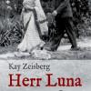 Herr Luna ? neuer Pie??any-Roman zeigt eine elegische Zeitreise in die slowakische Vergangenheit