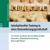 Interkulturelles Training in einer Einwanderungsgesellschaft