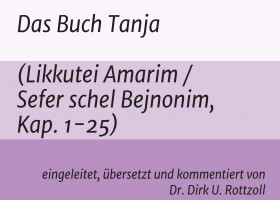Das Buch Tanja – erste systematische Darstellung des Chabad-Chassidismus liegt in deutscher Übersetzung vor