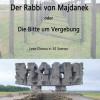 Der Rabbi von Majdanek – ein bewegendes Lese-Drama über die Zeit des Holocaust