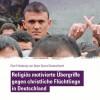 Gewalt gegen christliche Flüchtlinge in Deutschland / Hilfs- und Menschenrechtsorganisationen fordern Politik zu dringendem Handeln auf (FOTO)