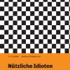 Nützliche Idioten – neues Buch wirbt für eine neue Epoche der Aufklärung