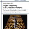 """Neuerscheinung: SPPS 155: """"Digital Orthodoxy in the Post-Soviet World"""" herausgegeben von Mikhail Suslov"""