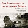 """Neuerscheinung: """"Das Russlandbild in den deutschen Medien"""" von Patricia Goletz"""
