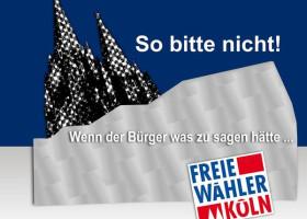 Köln/Freie Wähler: Historische-Mitte protzig und teuer, Bezirke bleiben auf der Strecke.