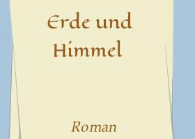Erde und Himmel – fesselnder Roman offenbart die wahre Bedeutung von Nächstenliebe
