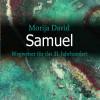 Samuel – ein  Wegweiser für das 21. Jahrhundert