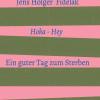 Hoka Hey – Roman skizziert in seinem Roman eine Gesellschaft, die aus den Fugen gerät