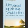 Universell spirituelle Weisheiten aus dem Herzen einer Muslimin ? Pinar Akdag