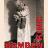 Bombenkind – Erinnerungen an das Nachkriegsdeutschland