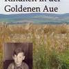 Kindheit in der Goldenen Aue – Persönliche Erinnerungen an eine Kindheit in der DDR