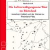 Die Luftverteidigungszone West im Rheinland – Das neue Standardwerk zur Luftkriegsgeschichte im Westen