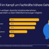 Industrie will im Kampf um Fachkräfte höhere Gehälter zahlen / Studie untersucht Wettbewerbsfähigkeit von Unternehmen (FOTO)