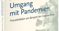 Buchankündigung: Arbeitsrechtlicher Umgang mit Pandemien – Praxisleitfaden am Beispiel der Corona-Krise (FOTO)