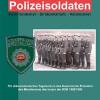 Helios-Verlag, Doku: Fischer: Polizeisoldaten  (DDR Geschichte)