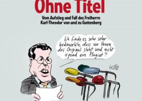 Der schnelle Aufstieg und Fall des Politstars Karl-Theodor zu Guttenberg,   bissig zusammengefasst in Karikaturen von Klaus Stuttmann.