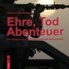 Helios-Verlag, K.-H. Pröhuber, Doku: Joachim Feyerabend:«Ehre, Tod, Abenteuer», ISBN 978-3-86933-073-0