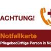 Die kostenlose Notfallkarte für pflegende Angehörige vom bundesweiten Pflegenetzwerk