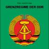 Helios-Verlag, K.-H. Pröhuber, Doku: Lapp: Grenzregime der DDR, ISBN 978-3-86933-087-7