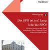 Stehaufmännchen SPÖ  – neues Sachbuch beseitigt Mythen über die Sozialdemokratische Partei Österreichs
