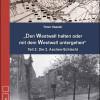 """Helios-Verlag, K.-H. Pröhuber, Doku:Haasler: """"Den Westwall halten oder mit dem Westwall untergehen"""", ISBN 978-3-86933-088-4"""
