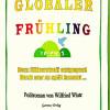 """Globaler Frühling"" – Aufschrei nach besserem Leben!"