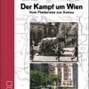 Helios-Verlag, K.-H. Pröhuber, Doku: Weiss: Der Kampf um Wien, ISBN 978-3-86933-096-9