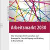 Arbeitsmarkt 2030: Mit staatlichem Weiterbildungssystem und Familienpolitik gegen die Demografie-Panik